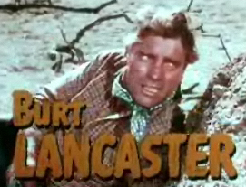 Burt_Lancaster_in_Vengeance_Valley_trailer