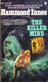 The Killer Mine